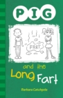 PIG and the Long Fart (ebook) : Set 1 - eBook