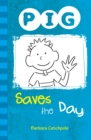PIG Saves the Day (ebook) : Set 1 - eBook
