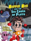 Boffin Boy and the Ice Caves of Pluto (ebook) : Set Two - eBook
