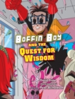 Boffin Boy and the Quest for Wisdom - eBook