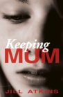 Keeping Mum - Book