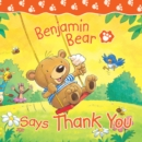 Benjamin Bear Says Thank You - eBook