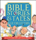 Bible Stories & Tales Blue Collection - Book
