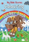 My Bible Stories Colouring and Sticker Book - Book