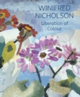 Winifred Nicholson : Liberation of Colour - Book