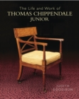 The Life and Work of Thomas Chippendale Junior - Book