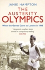 Austerity Olympics : When the Games Came to London in 1948 - eBook