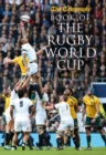Telegraph Book of the Rugby World Cup - Book