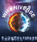 Whoniverse : An Unofficial Planet-by-Planet Guide to the Worlds of the Doctor from Galifrey to Skaro - Book