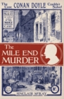 The Mile End Murder : The Case Conan Doyle Couldn't Solve - Book