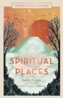 Inspired Traveller's Guide Spiritual Places - Book