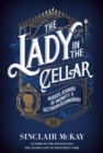 The Lady in the Cellar : Murder, Scandal and Insanity in Victorian Bloomsbury - Book