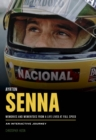 Ayrton Senna : A Life Lived at Full Speed - Book
