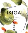 Ikigai : Discover Your Reason For Being - Book