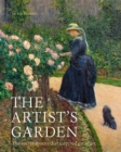 The Artist's Garden : The secret spaces that inspired great art - Book