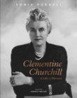 Clementine Churchill : A Life in Pictures - Book