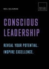 Conscious Leadership. Reveal your potential. Inspire excellence. : 20 thought-provoking lessons - Book