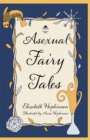 Asexual Fairy Tales - eBook