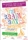 The Brain Box : The Essential Guide to Success at school or college - Book