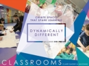 Dynamically Different Classrooms : Create spaces that spark learning - Book