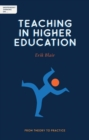 Independent Thinking on Teaching in Higher Education : From theory to practice - Book