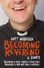 Becoming Reverend : A diary - Book