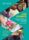Life Events : Mission and ministry at baptisms, weddings and funerals - Book
