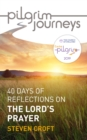 Pilgrim Journeys: The Lord's Prayer - eBook