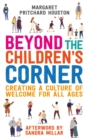 Beyond the Children's Corner : Creating a culture of welcome for all ages - eBook