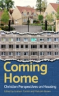 Coming Home : Christian perspectives on housing - eBook