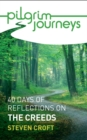 Pilgrim Journeys: The Creeds : 40 days of reflections - eBook