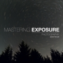 Mastering Exposure - Book