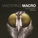 Mastering Macro Photography - Book