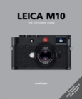 Leica M10: The Expanded Guide - Book