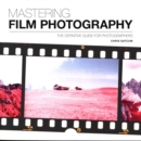 Mastering Film Photography - Book