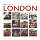 100 Years of London : Twentieth Century in Pictures - Book