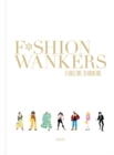 Fashion Wankers : It Takes One to Know One - Book