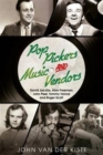 Pop Pickers and Music Vendors : David Jacobs, Alan Freeman, John Peel, Tommy Vance and Roger Scott - Book