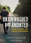 Brainwashed and Anointed - Book