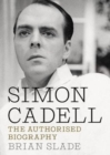 Simon Cadell : The Authorised Biography - Book