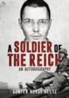 A Soldier of the Reich : An Autobiography - Book