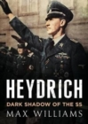 Heydrich : Dark Shadow of the SS - Book