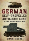 German Self-Propelled Artillery Guns of the Second World War - Book