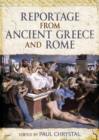 Reportage from Ancient Greece and Rome - Book
