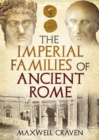 The Imperial Families of Ancient Rome - Book