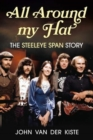 All Around my Hat : The Steeleye Span Story - Book