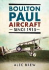 Boulton Paul Aircraft Since 1915 - Book
