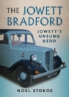 The Jowett Bradford : Jowett's Unsung Hero - Book