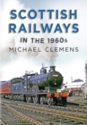 Scottish Railways in the 1960s - Book