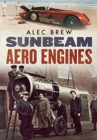 Sunbeam Aero Engines - Book